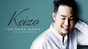 Oh Nona Manis, Single Terbaru Keizo