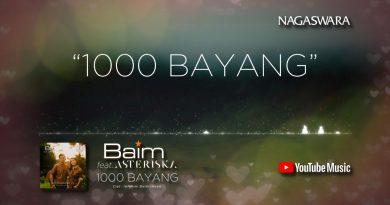 Lirik 1000 Bayang Baim (Feat.) Asteriska