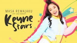 Masa Remajaku, Single Terbaru Dari Penyanyi Keyne Stars