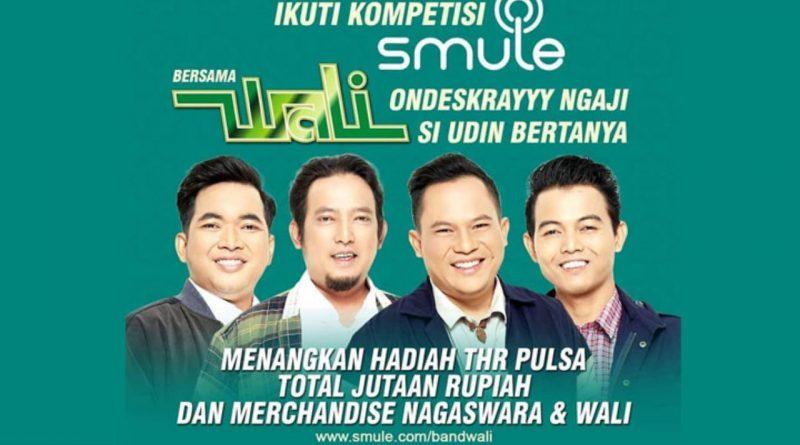 Kompetisi Smule Nyanyi Lagu Wali Berhadiah THR Pulsa Jutaan Rupiah!