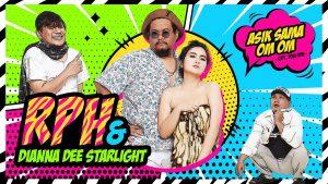 Asik Sama Om Om , Single Terbaru RPH & Dianna Dee Starlight