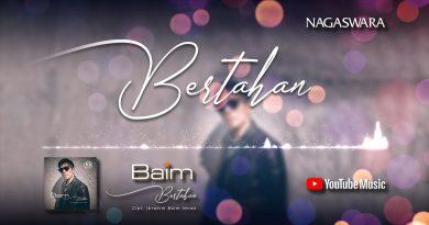 Lirik Lagu Bertahan, Official Lyrics Baim (Ibrahim Imran)