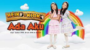 Ada Aku, Single Terbaru Dari Si Kembar Keiko & Kioko